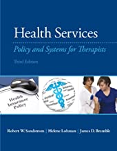 Health Services: Policy and Systems for Therapists (3rd Edition)