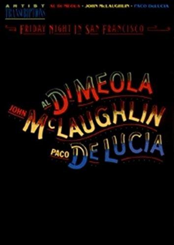 Al di meola, john mclaughlin, and paco deluci: Artist Transcriptions (Piano-Guitar Series)