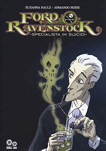 Ford Ravenstock. Specialista in suicidi: 1
