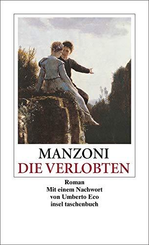 Die Verlobten: Eine mailändische Geschichte aus dem siebzehnten Jahrhundert (insel taschenbuch)