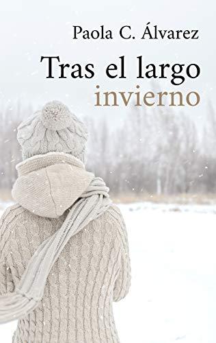 Tras el largo invierno - Paola C. Álvarez (Rom) 41a4r3ZXwoL