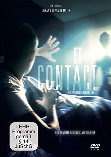 First Contact. Es passiert jeden Tag