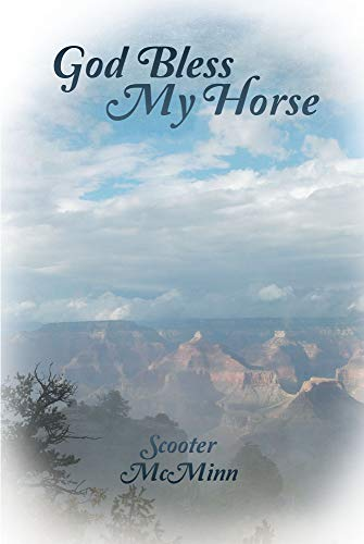 God Bless My Horse (English Edition)