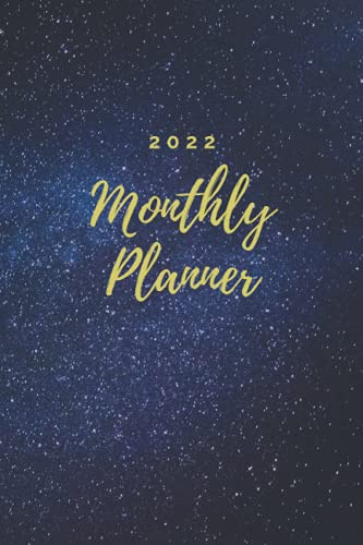 2022 Monthly Planner- 12 Months Planner- January 2022- December 2022, 6' x 9', Galaxy: Monthly Planner with Tabs, Appointment Planner, Organizing & Scheduling with Matte Cover