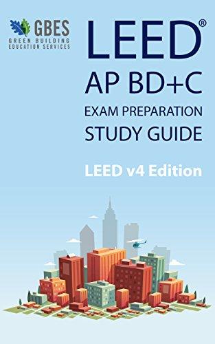 LEED AP BD+C v4 Study Guide (English Edition)