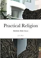 Practical Religion: Burkholder Media Classics