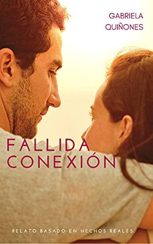 Fallida Conexión de Gabriela Quiñones
