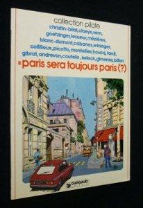 Paris sera toujours Paris (?)