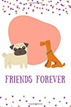 friends forever: notebook journal,dog,blank,lined,journal,writing book,inspirational quote,lined spiral 6x9 Blank 120 P,large, ruled,Glossy ... Ideas Taking Notes,gift for men& women& kids