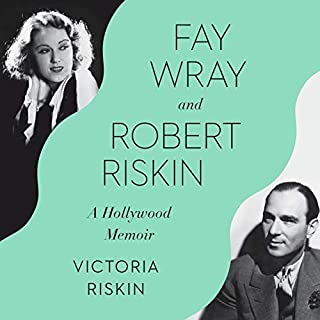 Fay Wray and Robert Riskin audiobook cover art