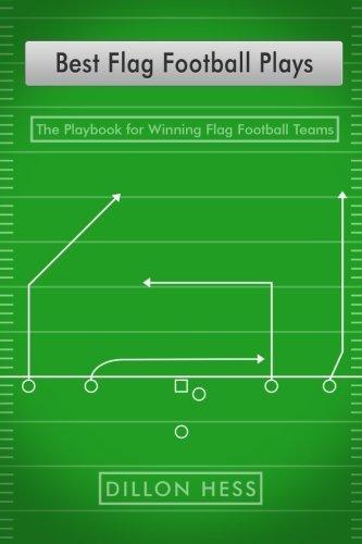 Best Flag Football Plays: The Playbook for Winning Flag Football Teams