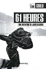 61 heures - Une aventure de Jack Reacher de Lee Child