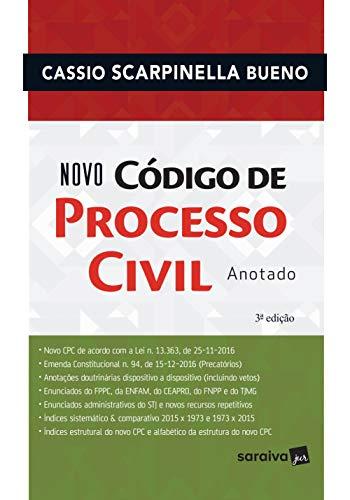 Novo código de processo civil anotado - 3ª edição de 2017