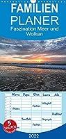 Faszination Meer und Wolken - Familienplaner hoch (Wandkalender 2022 , 21 cm x 45 cm, hoch): Meer und Wolken - Bilder einer einzigartigen Faszination. (Monatskalender, 14 Seiten )