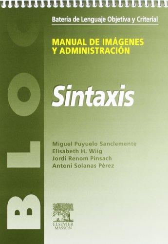 BLOC. Batería de Lenguaje Objetiva y Criterial (Manual de evaluación y 3 cuadernos)