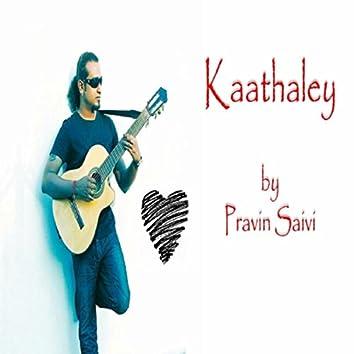 Kaathaley