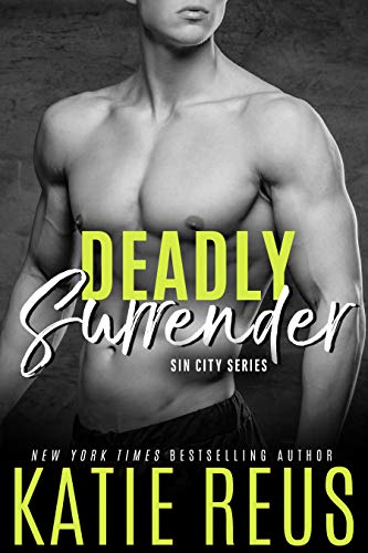 Deadly Surrender (The Serafina: Sin City Series Book 5) by [Katie Reus]