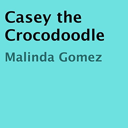 Casey the Crocodoodle cover art