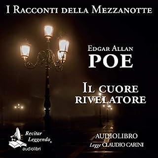 Il cuore rivelatore                   Di:                                                                                                                                 Edgar Allan Poe                               Letto da:                                                                                                                                 Claudio Carini                      Durata:  22 min     5 recensioni     Totali 4,8