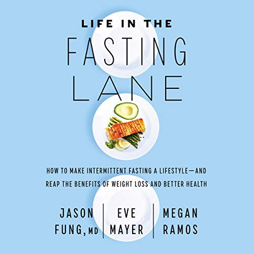 Page de couverture de Life in the Fasting Lane