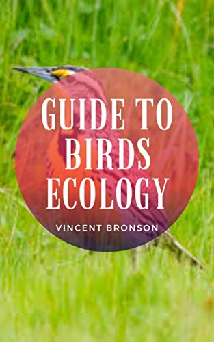 Guide to Birds Ecology: Birds are a group of feathered theropod dinosaurs, and constitute the only living dinosaurs. (English Edition)