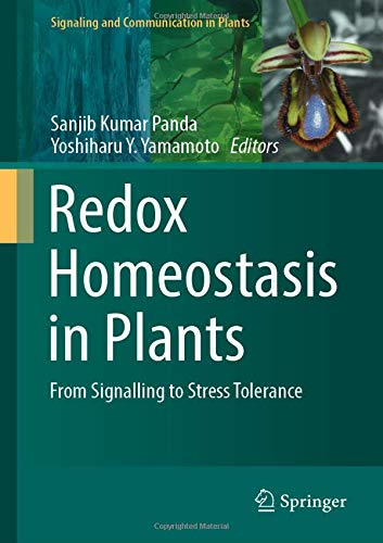 Redox Homeostasis in Plants: From Signalling to Stress Tolerance