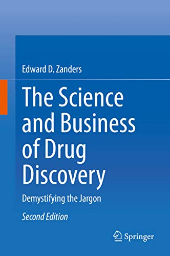 The Science and Business of Drug Discovery: Demystifying the Jargon (English Edition)