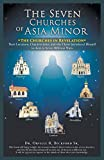 The Seven Churches of Asia Minor: The Churches in Revelation