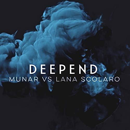 Munar & Lana Scolaro