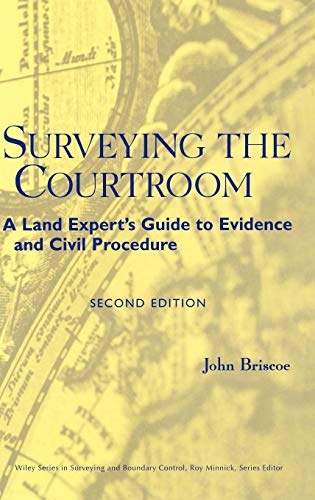 Surveying the Courtroom : A Land Expert's Guide to Evidence and Civil Procedure