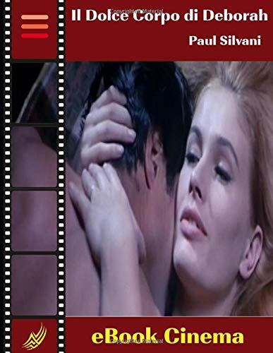 Il Dolce Corpo di Deborah (Web Reference Book - Thriller all'Italiana, Band 1)
