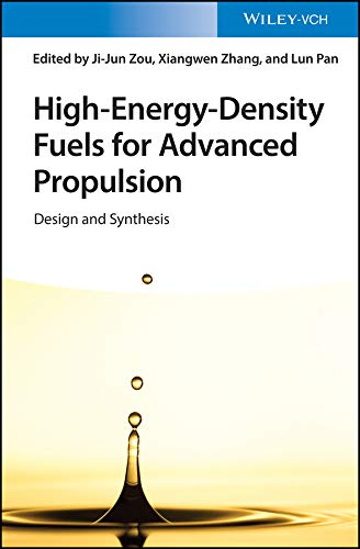 High-Energy-Density Fuels for Advanced Propulsion: Design and Synthesis (English Edition)