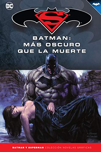 Batman y Superman - Colección Novelas Gráficas núm. 47: Batman: Más oscuro que la muerte