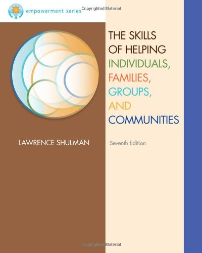 Brooks/Cole Empowerment Series: The Skills of Helping Individuals, Families, Groups, and Communities (Methods / Practice