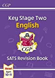New KS2 English SATS Revision Book - Ages 10-11 (for the 2021 tests) (CGP KS2 English SATs)