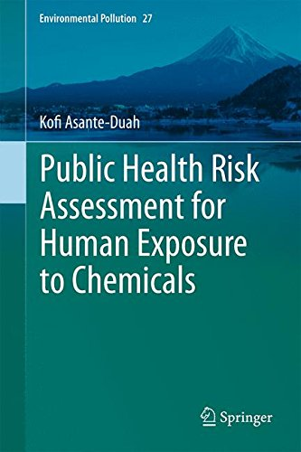 Public Health Risk Assessment for Human Exposure to Chemicals (Environmental Pollution)