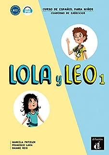 Lola y Leo 1 Cuaderno de ejercicios 1 (Spanish Edition)