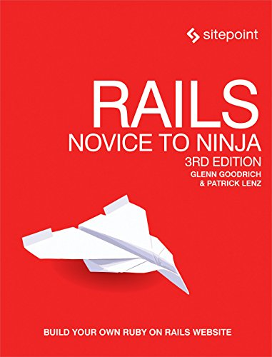 Rails: Novice to Ninja: Build Your Own Ruby on Rails Website (English Edition)