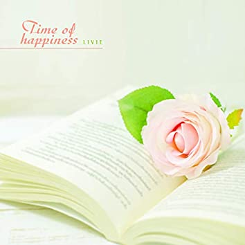 Time Of Happiness