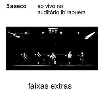 Ao Vivo no Auditório Ibirapuera: Faixas Extras