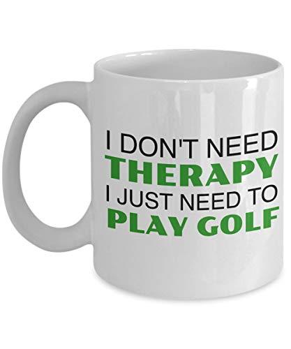 Taza de café Divertida del Golf - No Necesito Terapia Solo Necesito Jugar al Golf Amigo, compañero de Trabajo, Jefe, Santa Secreto, cumpleaños, Esposo, Esposa, Novia, Novio (