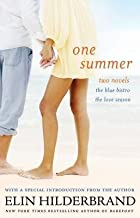 BY Hilderbrand, Elin ( Author ) [{ One Summer: The Blue Bistro and the Love Season By Hilderbrand, Elin ( Author ) May - 07- 2013 ( Paperback ) } ]