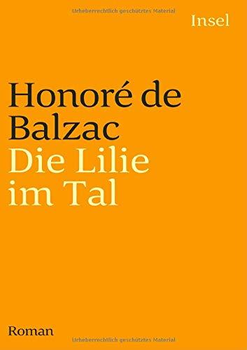 Die Menschliche Komödie. Die großen Romane und Erzählungen: Die Lilie im Tal. Roman (insel taschenbuch)