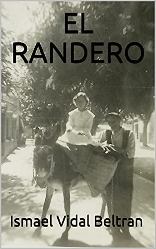 EL RANDERO (Spanish Edition)