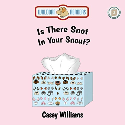 Is There Snot in Your Snout? cover art