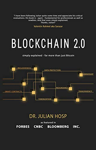 BLOCKCHAIN 2.0 simply explained: Far more than just Bitcoin (English Edition)