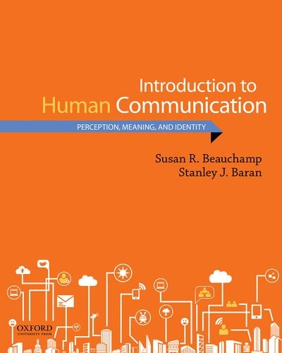 Introduction to Human Communication: Perception, Meaning, and Identity