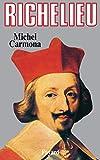 Richelieu: L'ambition et le pouvoir
