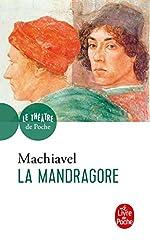La Mandragore de Niccolo Pietro Machiavel (Machiavelli dit)