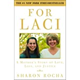 For Laci: A Mother's Story of Love, Loss, and Justice (English Edition)